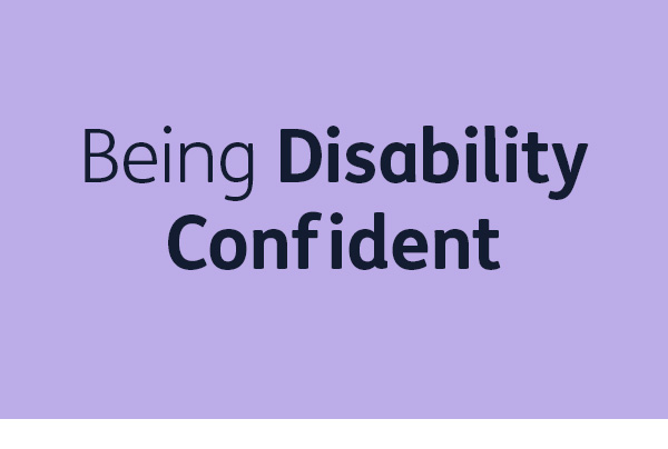 Being Disability Confident