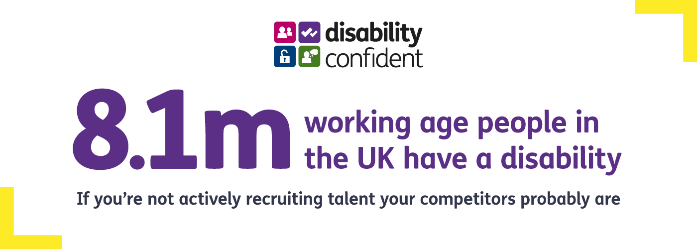 Image caption says 8.1m working age people in UK have a disability. If you're not recruiting talent, your competitors probably are